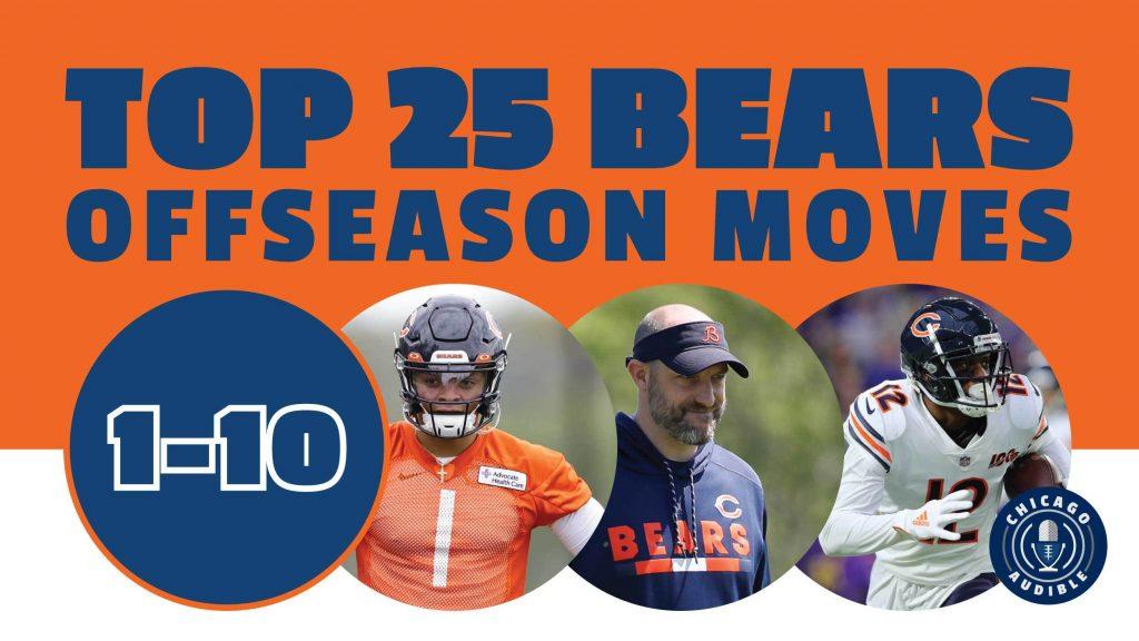 Top 25 Chicago Bears Offseason Moves (1-10)