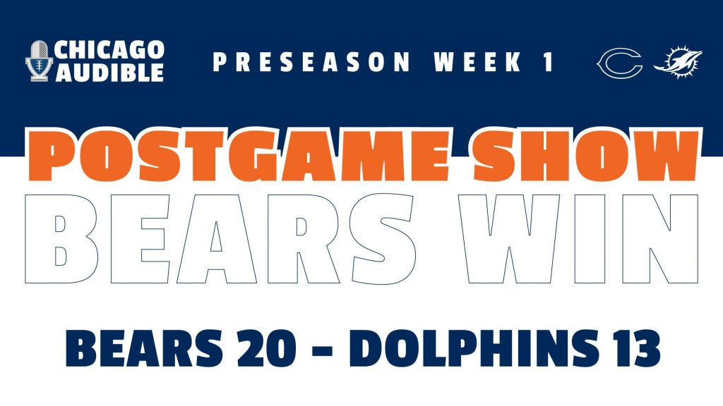 Chicago Bears - Miami Dolphins Postgame Show
