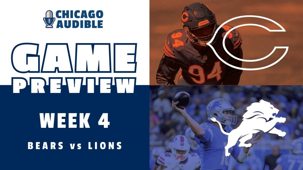 Chicago Bears Week 4 Preview vs Detroit Lions